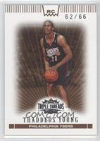 Thaddeus Young /66