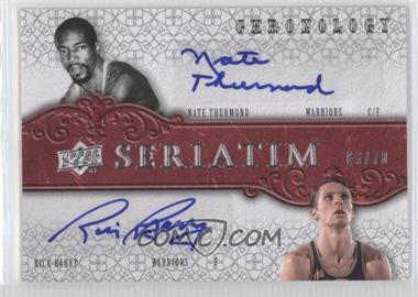 2007-08 Upper Deck Chronology - Seriatim Dual Autographs - [Autographed] #SER-BT - Nate Thurmond, Rick Barry