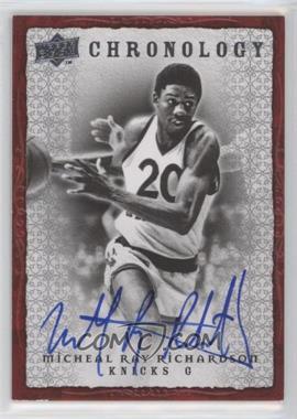 2007-08 Upper Deck Chronology Autographs [Autographed] #70 - Michael Ray Richardson