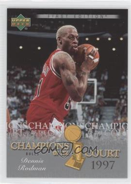 2007-08 Upper Deck First Edition - Champions of the Court #CC-DR - Dennis Rodman