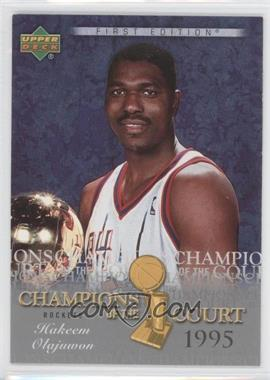 2007-08 Upper Deck First Edition - Champions of the Court #CC-HO - Hakeem Olajuwon