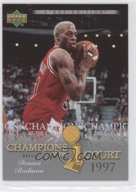 2007-08 Upper Deck First Edition Champions of the Court #CC-DR - Dennis Rodman