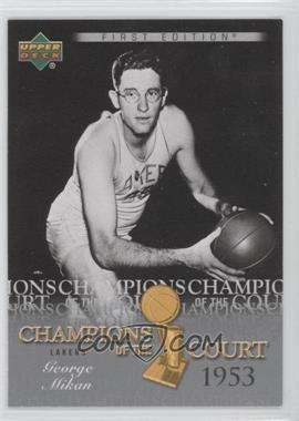 2007-08 Upper Deck First Edition Champions of the Court #CC-GM - George Mikan
