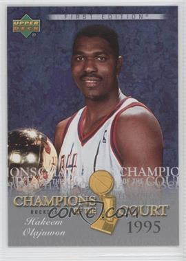 2007-08 Upper Deck First Edition Champions of the Court #CC-HO - Hakeem Olajuwon
