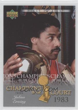 2007-08 Upper Deck First Edition Champions of the Court #CC-JE - Julius Erving