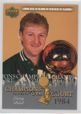 2007-08 Upper Deck First Edition Champions of the Court #CC-LB - Larry Bird