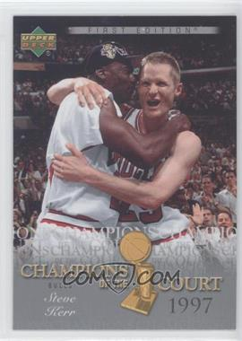 2007-08 Upper Deck First Edition Champions of the Court #CC-SK - Steve Kerr