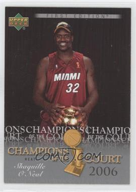 2007-08 Upper Deck First Edition Champions of the Court #CC-SO - Shaquille O'Neal
