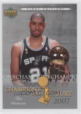 2007-08 Upper Deck First Edition Champions of the Court #CC-TD - Tim Duncan