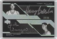 Harry Gallatin, Bobby Wanzer /25