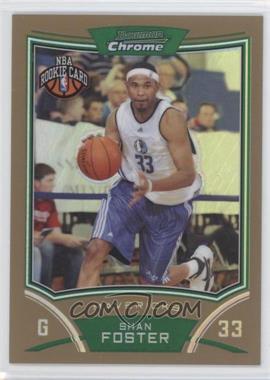 2008-09 Bowman Draft Picks & Stars - Chrome - Gold Refractor #147 - Shan Foster /50