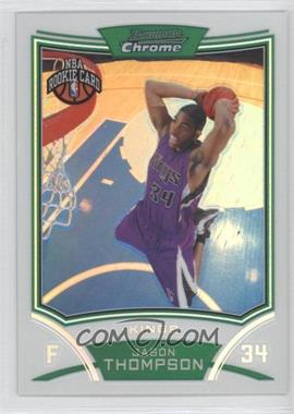 2008-09 Bowman Draft Picks & Stars Chrome Refractor #122 - Jason Thompson /499