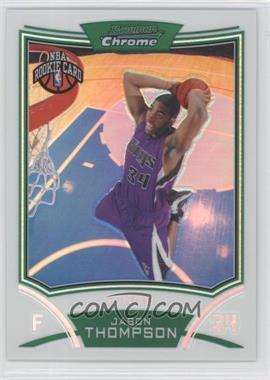 2008-09 Bowman Draft Picks & Stars Chrome Refractor #122 - Jason Thompson /499