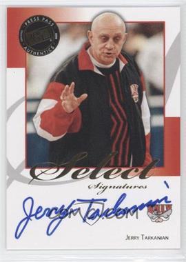 2008-09 Press Pass Legends - Select Signatures #SS-JT - Jerry Tarkanian