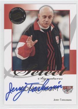 2008-09 Press Pass Legends Select Signatures #SS-JT - Jerry Tarkanian