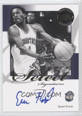 2008-09 Press Pass Legends Select Signatures #SS-SF.1 - Sleepy Floyd (Blue Ink)