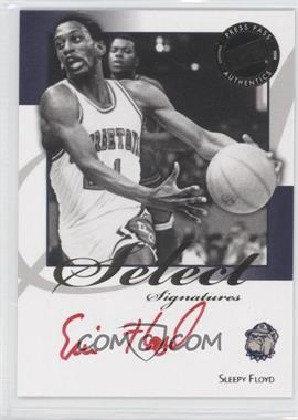 2008-09 Press Pass Legends Select Signatures #SS-SF.2 - Sleepy Floyd (Red Ink)