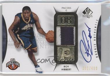 2008-09 SP Authentic #118 - Roy Hibbert /499