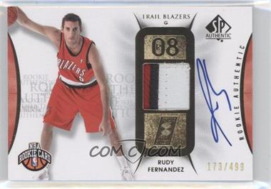 2008-09 SP Authentic #147 - Rudy Fernandez /499