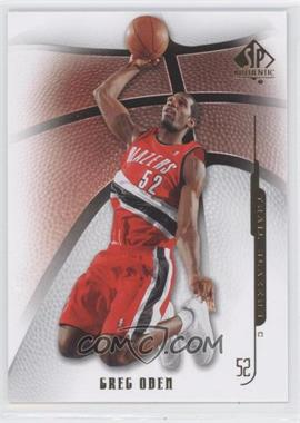 2008-09 SP Authentic #41 - Greg Oden