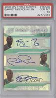 Kevin Garnett, Paul Pierce, Ray Allen /25 [PSA 10]