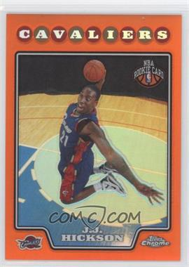 2008-09 Topps Chrome Retail Orange Refractor #198 - J.J. Hickson /499