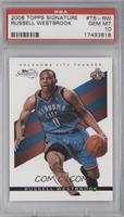 Russell Westbrook /2325 [PSA 10]