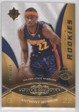2008-09 Ultimate Collection #97 - Anthony Morrow /499