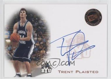 2008 Press Pass Press Pass Signings Bronze #PPS-TP - Trent Plaisted