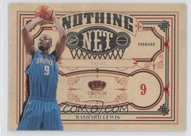 2009-10 Crown Royale Nothing But Net #6 - Rashard Lewis