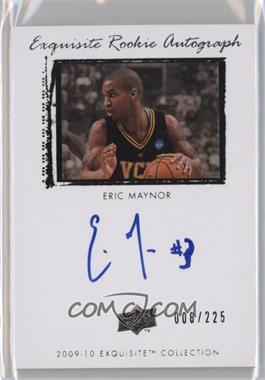 2009-10 Exquisite Collection - [Base] #63 - Eric Maynor /225