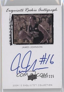 2009-10 Exquisite Collection - [Base] #75 - James Johnson /225