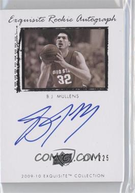 2009-10 Exquisite Collection - [Base] #78 - B.J. Mullens /225