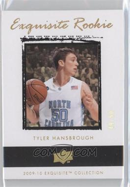 2009-10 Exquisite Collection Gold Rainbow Rookies #54 - Tyler Hansbrough