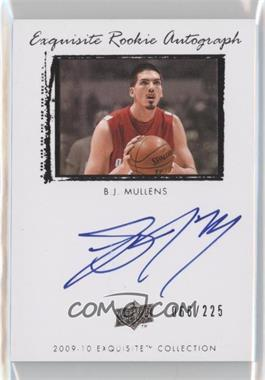 2009-10 Exquisite Collection #52 - B.J. Mullens /225