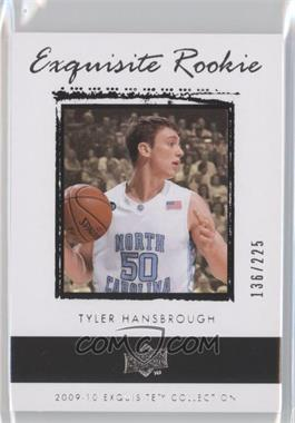 2009-10 Exquisite Collection #54 - Tyler Hansbrough /225