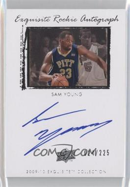 2009-10 Exquisite Collection #55 - Sam Young /225