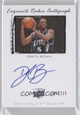 2009-10 Exquisite Collection #68 - Derrick Brown /225