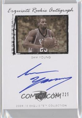 2009-10 Exquisite Collection #76 - Sam Young /225