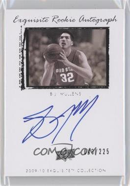 2009-10 Exquisite Collection #78 - B.J. Mullens /225