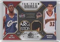 Ben Wallace, Brandon Wright /10