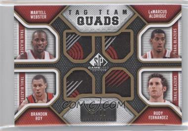 2009-10 SP Game Used Tag Team Quads #TQ-POTR - Martell Webster, LaMarcus Aldridge, Brandon Roy, Rudy Fernandez /10