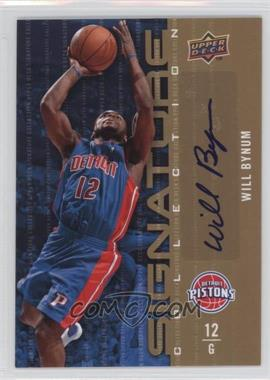 2009-10 Upper Deck - Signature Collection - [Autographed] #144 - Will Bynum