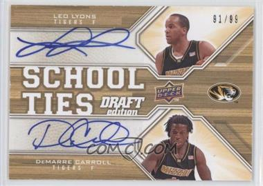 2009-10 Upper Deck Draft Edition - School Ties - Autographs #ST-MT - DeMarre Carroll, Leo Lyons /99
