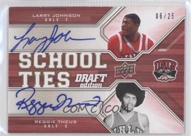 2009-10 Upper Deck Draft Edition School Ties Autographs #ST-JT - Larry Johnson, Reggie Theus /99