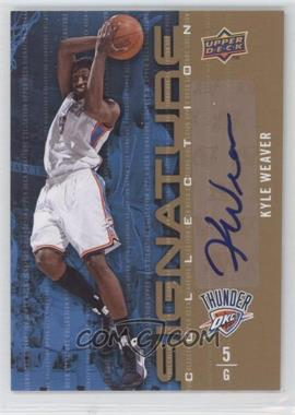 2009-10 Upper Deck Signature Collection [Autographed] #94 - Kyle Weaver