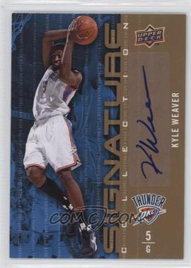 2009-10 Upper Deck Signature Collection [Autographed] #94 - Kyle Weaver