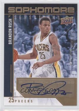 2009-10 Upper Deck Sophomore Sensations Autographs [Autographed] #SS-BR - Brandon Rush /199