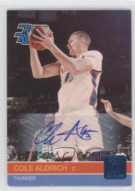 2010-11 Donruss Signatures [Autographed] #238 - Cole Aldrich /399
