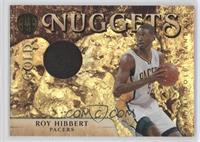 Roy Hibbert /10